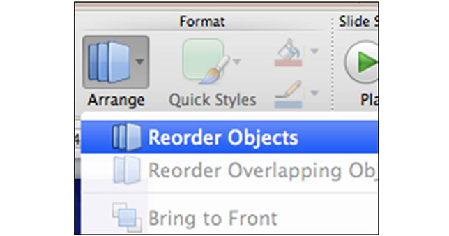 PowerPoint 2011 – Format > Arrange > Reorder Objects