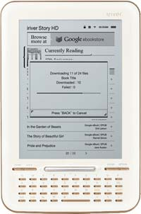 The iriver Story HD is the first device fully integrated with the Google eBooks platform out of the box.