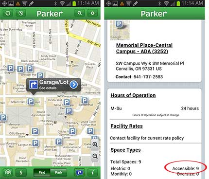 Screen shots of the free Parker app (Android version) showing Oregon State Universitys parking lots and available spots. The shot on the left shows the location of lots and garages; the shot on the right displays data about the lot and the available spots, including the number of accessible parking spots currently available.