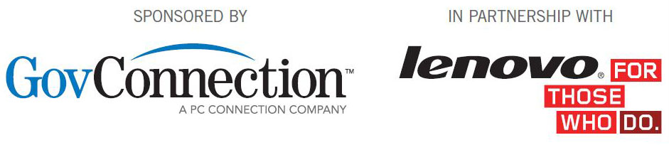 Sponsored By: GovConnection - a PC Connection Company. In Partnership With: Lenovo - For Those Who Do